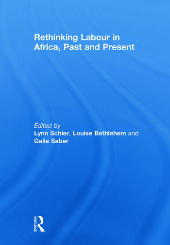 Rethinking Labour in Africa, Past and Present book cover