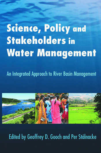 Science, Policy and Stakeholders in Water Management An Integrated Approach to River Basin Management book cover
