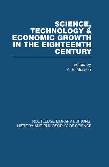 Science, technology and economic growth in the eighteenth century book cover