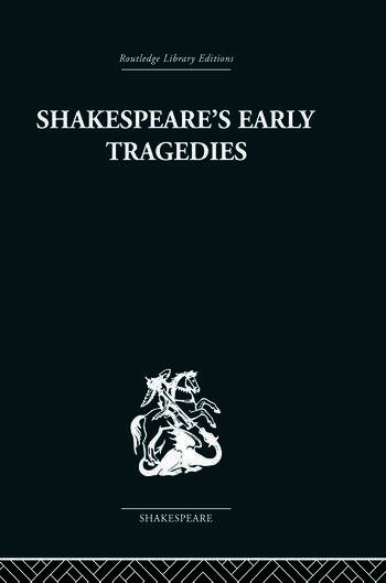 Shakespeare's Early Tragedies book cover