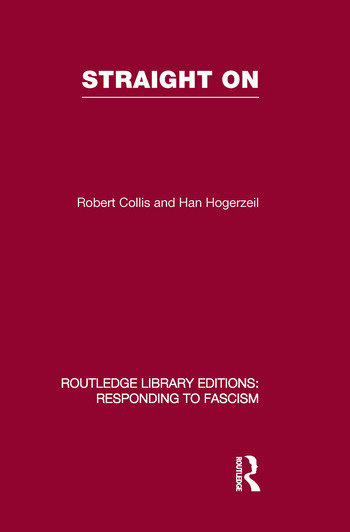 Straight On (RLE Responding to Fascism) book cover