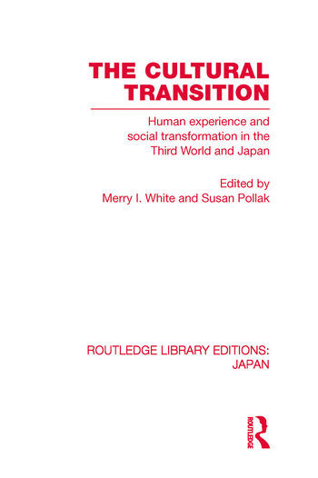 The Cultural Transition Human Experience and Social Transformation in the Third World and Japan book cover