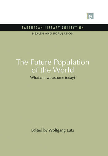The Future Population of the World What can we assume today book cover