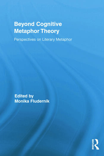 Beyond Cognitive Metaphor Theory Perspectives on Literary Metaphor book cover
