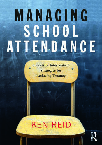 Managing School Attendance Successful intervention strategies for reducing truancy book cover