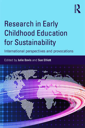 Research in Early Childhood Education for Sustainability International perspectives and provocations book cover