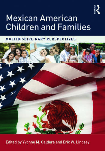 Mexican American Children and Families Multidisciplinary Perspectives book cover