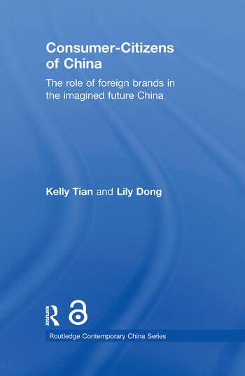 Consumer-Citizens of China The Role of Foreign Brands in the Imagined Future China book cover