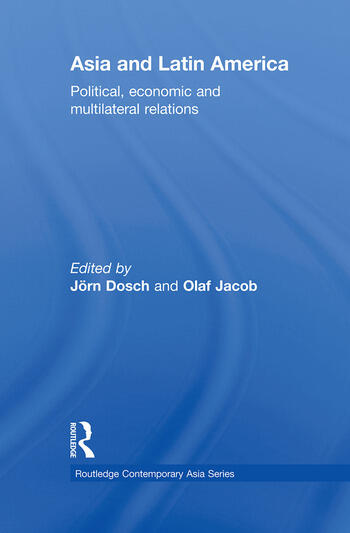 Asia and Latin America Political, Economic and Multilateral Relations book cover