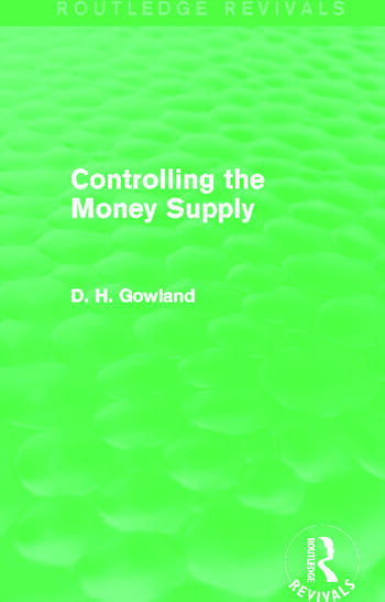 Controlling the Money Supply (Routledge Revivals) book cover