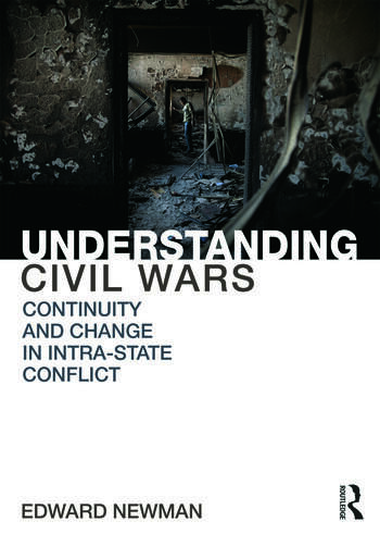 Understanding Civil Wars Continuity and change in intrastate conflict book cover