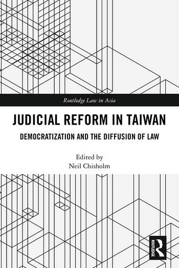 Judicial Reform in Taiwan Democratization and the Diffusion of Law book cover