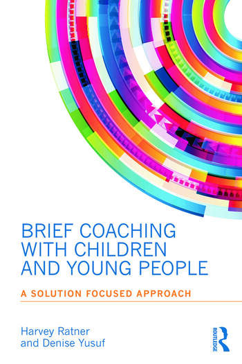 Brief Coaching with Children and Young People A Solution Focused Approach book cover