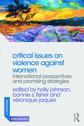 Critical Issues on Violence Against Women International Perspectives and Promising Strategies book cover