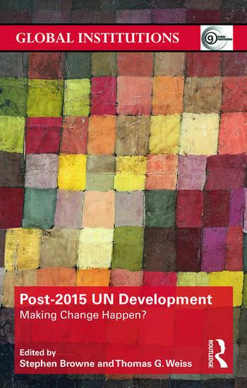 Post-2015 UN Development Making Change Happen? book cover