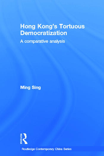 Hong Kong's Tortuous Democratization A Comparative Analysis book cover