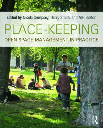 Place-Keeping Open Space Management in Practice book cover