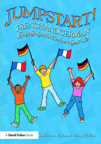 Jumpstart! French and German Engaging activities for ages 7-12 book cover
