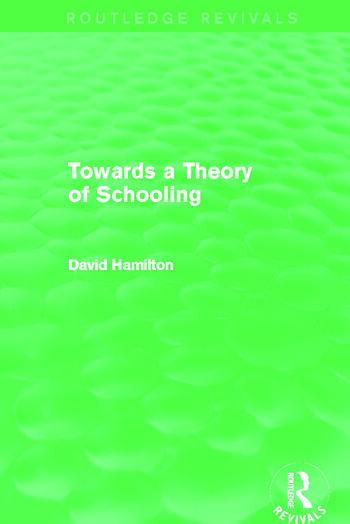 Towards a Theory of Schooling (Routledge Revivals) book cover