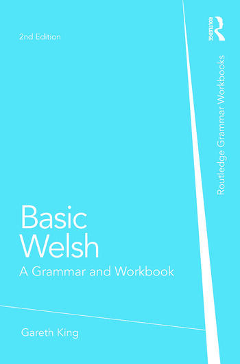Basic Welsh A Grammar and Workbook book cover
