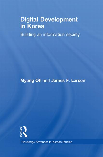 Digital Development in Korea Building an Information Society book cover