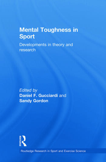 Mental Toughness in Sport Developments in Theory and Research book cover