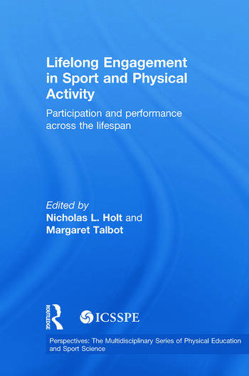 Lifelong Engagement in Sport and Physical Activity Participation and Performance across the Lifespan book cover