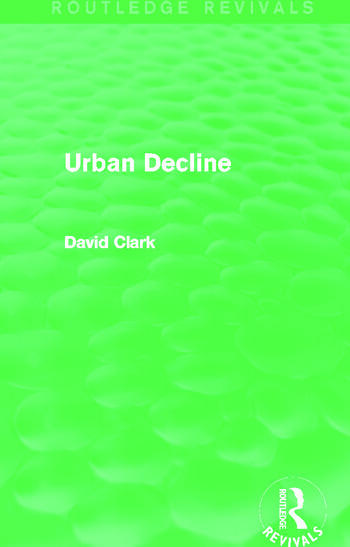 Urban Decline (Routledge Revivals) book cover