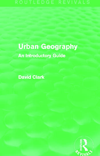 Urban Geography (Routledge Revivals) An Introductory Guide book cover