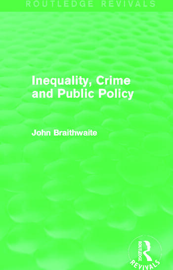 Inequality, Crime and Public Policy (Routledge Revivals) book cover