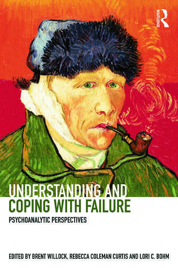 Understanding and Coping with Failure: Psychoanalytic perspectives book cover