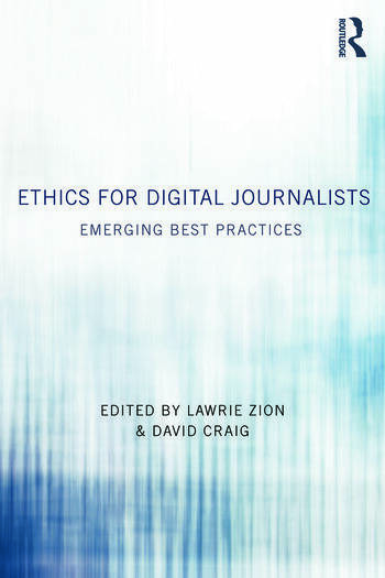 Ethics for Digital Journalists Emerging Best Practices book cover