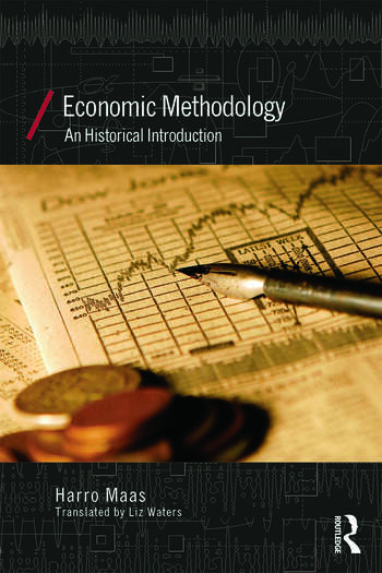Economic Methodology A Historical Introduction book cover