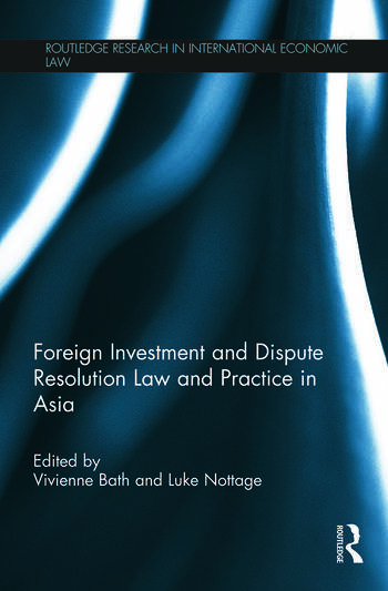 Foreign Investment and Dispute Resolution Law and Practice in Asia book cover