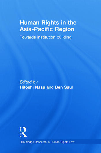 Human Rights in the Asia-Pacific Region Towards Institution Building book cover