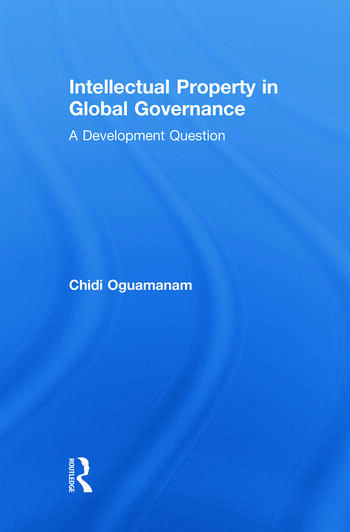 Intellectual Property in Global Governance A Development Question book cover