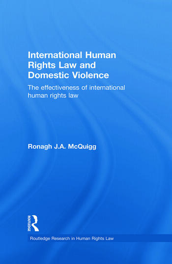 International Human Rights Law and Domestic Violence The Effectiveness of International Human Rights Law book cover