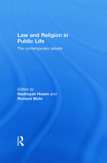 Law and Religion in Public Life The Contemporary Debate book cover