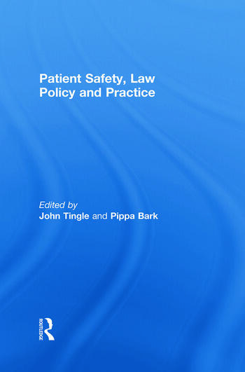 Patient Safety, Law Policy and Practice book cover