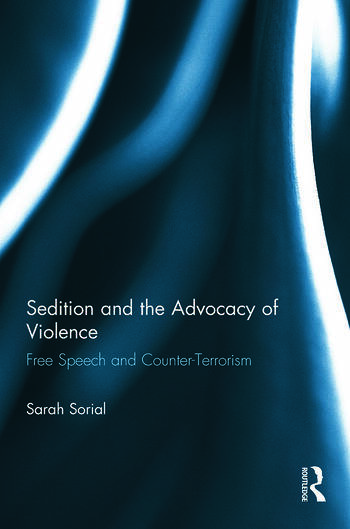 Sedition and the Advocacy of Violence Free Speech and Counter-Terrorism book cover