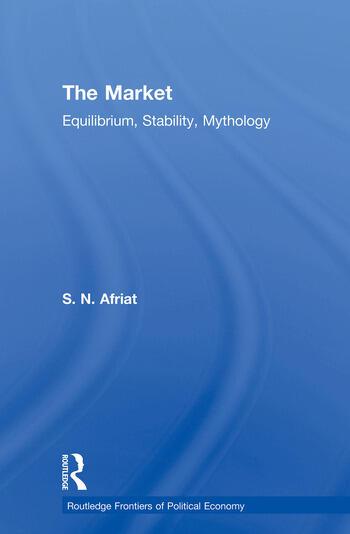 The Market Equilibrium, Stability, Mythology book cover