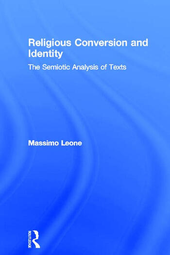 Religious Conversion and Identity The Semiotic Analysis of Texts book cover
