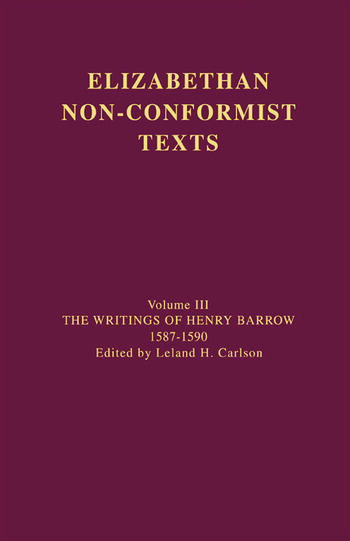 The Writings of Henry Barrow, 1587-1590 book cover
