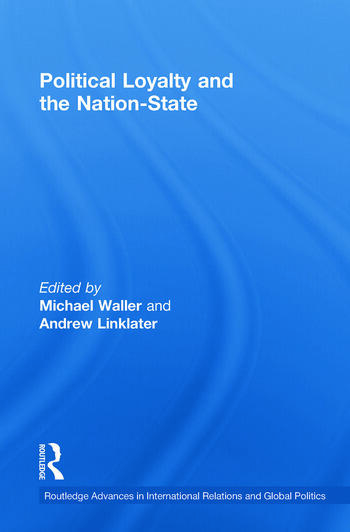 Political Loyalty and the Nation-State book cover
