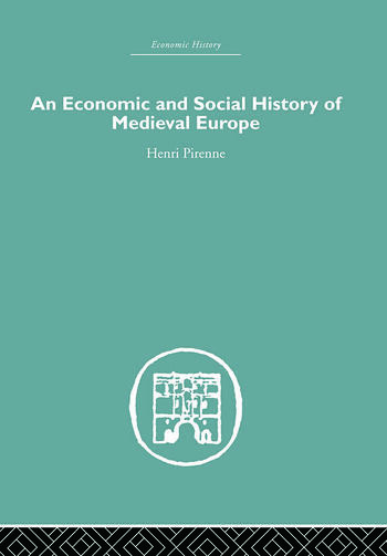 Economic and Social History of Medieval Europe book cover