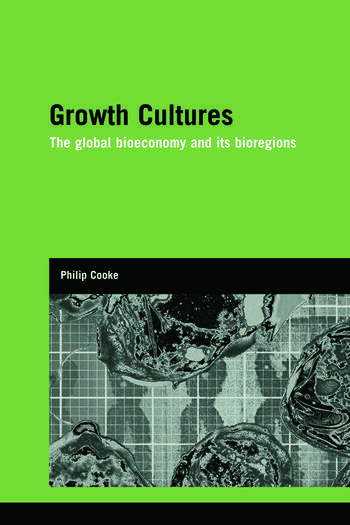 Growth Cultures The Global Bioeconomy and its Bioregions book cover
