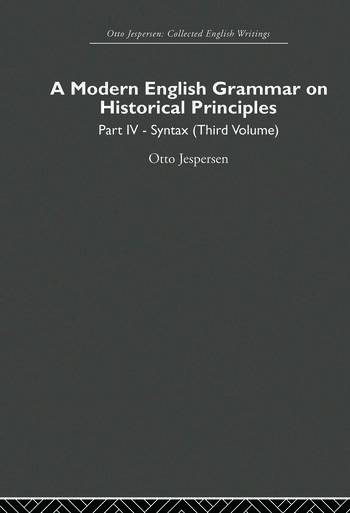 A Modern English Grammar on Historical Principles Volume 4. Syntax (third volume) book cover