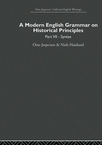 A Modern English Grammar on Historical Principles Volume 7. Syntax book cover