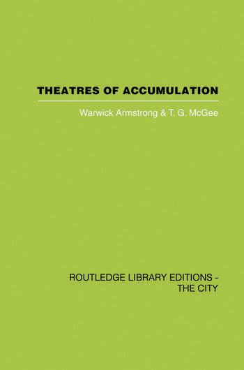 Theatres of Accumulation Studies in Asian and Latin American Urbanization book cover