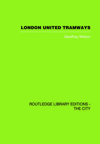 London United Tramways A History 1894-1933 book cover